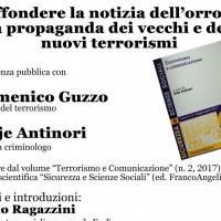 Diffondere la notizia dell'orrore: la propaganda dei vecchi e dei nuovi terrorismi