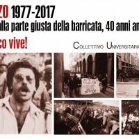 Il ricordo del Collettivo Universitario Autonomo a 40 anni dalla morte