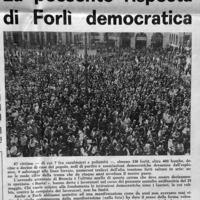 Nella provincia di Forlì lo sdegno e l'indignazione per la Strage di Brescia sono  profondi. A Forlì, nel primo pomeriggio del 28 maggio 1974, si riuniscono d'urgenza i Comitati Unitari Antifascisti del Comune e della Provincia, nel corso dei quali i rappresentanti dei partiti, dei sindacati, delle associazioni partigiane e di quelle di massa esprimono la loro viva condanna per il barbaro gesto. Per il giorno successivo è indetto lo sciopero generale.
