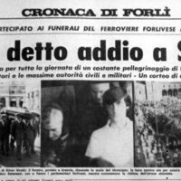 10 agosto 1974, funerali di Silver Sirotti. Migliaia di persone partecipano commosse alle esequie del giovane ferroviere forlivese. (Il Resto del Carlino)